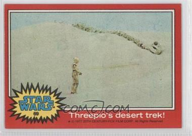 1977 Topps Star Wars - [Base] #69 - Threepio's Desert Trek
