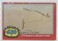 Threepio's Desert Trek [Poor to Fair]