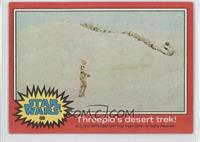 Threepio's Desert Trek!