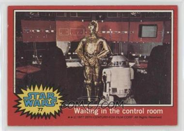 1977 Topps Star Wars - [Base] #77 - Waiting in the Control Room