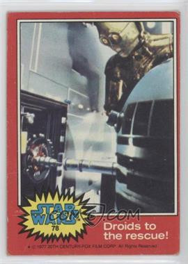 1977 Topps Star Wars - [Base] #78 - Droids to the Rescue [Good to VG‑EX]