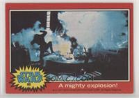 A Mighty Explosion!