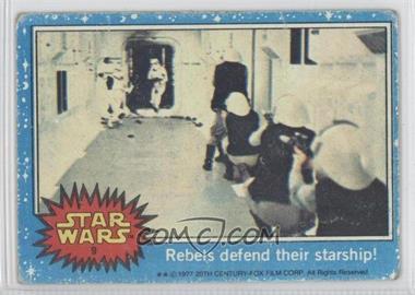 1977 Topps Star Wars - [Base] #9 - Rebels Defend Their Starship! [GoodtoVG‑EX]