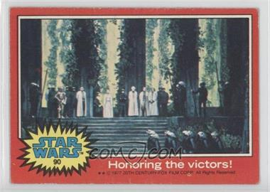 1977 Topps Star Wars - [Base] #90 - Honoring the Victors! [Good to VG‑EX]