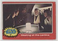 Meeting at the Cantina [NoneGoodtoVG‑EX]