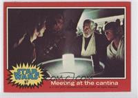 Meeting at the Cantina
