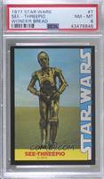 See-Threepio (C-3PO) [PSA8NM‑MT]