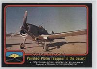 Vanished Planes Reappear in the Desert!