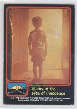 1978 Topps Close Encounters of the Third Kind - [Base] #23 - Aliens in the eyes of innocence [Good to VG‑EX]