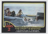 The Craft is Sinking!