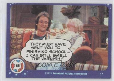 1978 Topps Mork & Mindy - [Base] #65 - They Must Have Sent You to Finishing School...