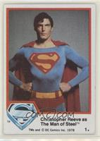 Christopher Reeve as The Man of Steel