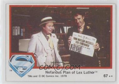 1978 Topps Superman The Movie - [Base] #67 - Nefarious Plan of Lex Luthor