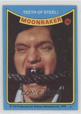 1979 Topps James Bond: Moonraker - [Base] #35 - Teeth of Steel!