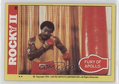 1979 Topps Rocky II - [Base] #36 - Fury Of Apollo