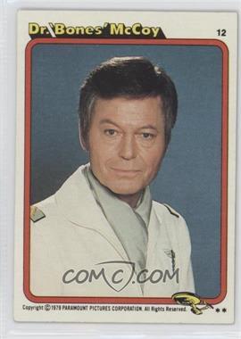 1979 Topps Star Trek: The Motion Picture - [Base] #12 - Dr. 'Bones' McCoy
