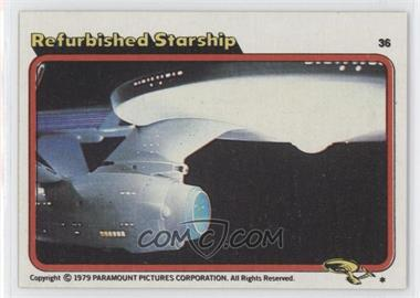 1979 Topps Star Trek: The Motion Picture - [Base] #36 - Refurbished Starship