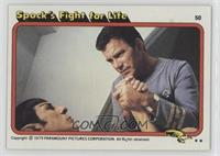 Spock's Fight for Life