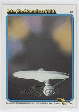 1979 Topps Star Trek: The Motion Picture - [Base] #51 - Into the Nameless Void