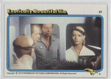 1979 Topps Star Trek: The Motion Picture - [Base] #57 - Exotically Beautiful Ilia