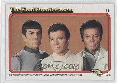 1979 Topps Star Trek: The Motion Picture - [Base] #78 - The Final Frontiersmen