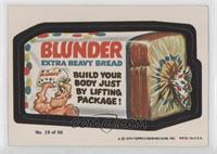 Blunder Bread (One Star)