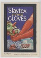 Slaytex living Gloves (Two Stars)