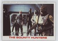 The Bounty Hunters [Poor to Fair]
