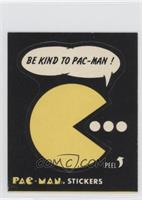 Be Kind to Pac-Man! (No Eyes)