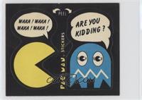 Waka! Waka! Waka! Waka! - Are You Kidding? (No Eyes)