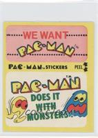 We Want Pac-Man - Pac-Man Does it With Monsters (No Eyes)