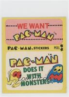 We Want Pac-Man - Pac-Man Does It with Monsters! (With Eyes)