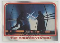 The confrontation