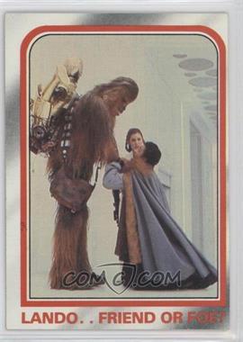 1980 Topps Star Wars: The Empire Strikes Back - [Base] #109 - Lando..friend or foe?