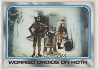 Worried Droids On Hoth