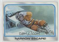 Narrow escape!