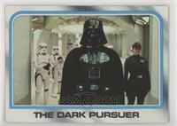 The Dark Pursuer
