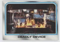 Deadly Device