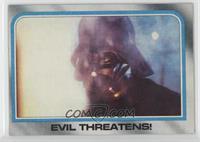Evil Threatens!