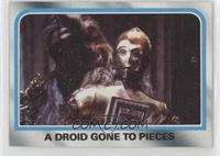 A Droid Gone to Pieces