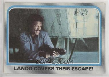 1980 Topps Star Wars: The Empire Strikes Back - [Base] #221 - Lando Covers Their Escape!