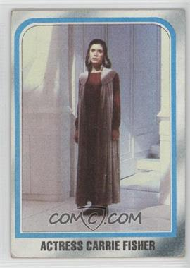 1980 Topps Star Wars: The Empire Strikes Back - [Base] #225 - Actress Carrie Fisher [Good to VG‑EX]