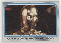 Our Favorite Protocol Droid