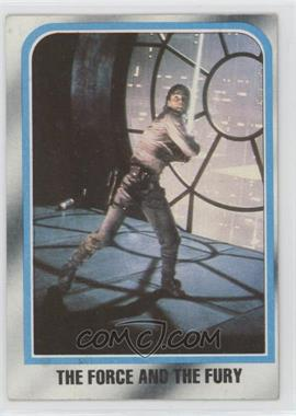 1980 Topps Star Wars: The Empire Strikes Back - [Base] #234 - The Force and the Fury