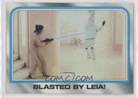 Blasted by Leia!