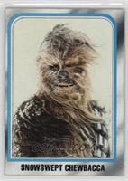 Snowswept Chewbacca