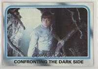 Confronting the Dark Side