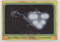 Magnificent Rebel Starship