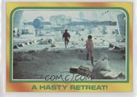 A Hasty Retreat!