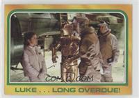 Luke...Long Overdue!